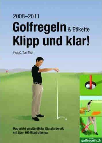 Golfregeln & Etikette Klipp und Klar!